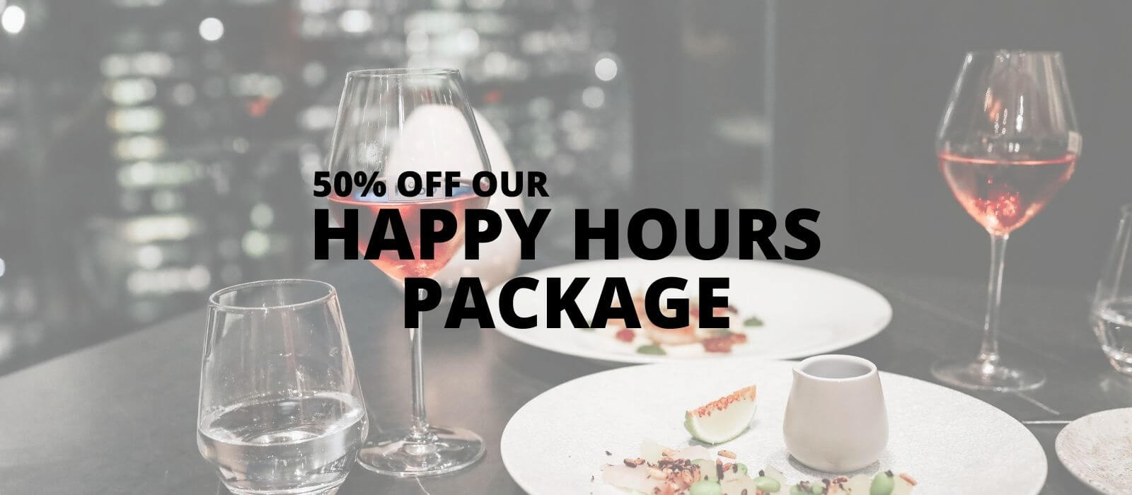 Happy Hours Package